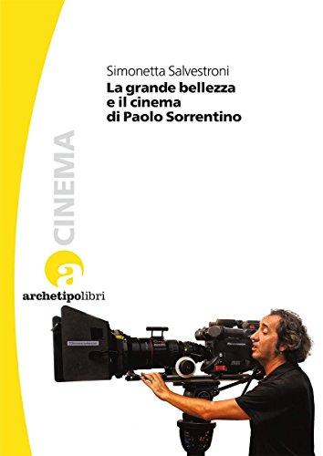 La grande bellezza e il cinema di Paolo Sorrentino