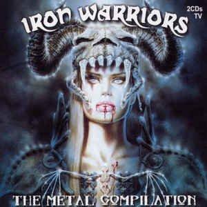 Iron Warriors (The Metal Compilation)