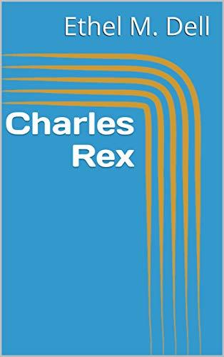 Charles Rex (English Edition)