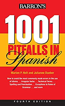1001 Pitfalls In Spanish (Barron's Foreign Language Guides) by [Holt & Dueber]