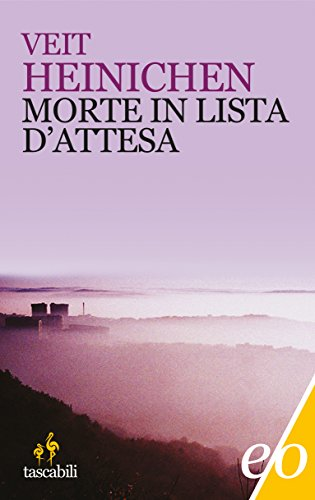 Morte in lista d'attesa (Proteo Laurenti Vol. 2)