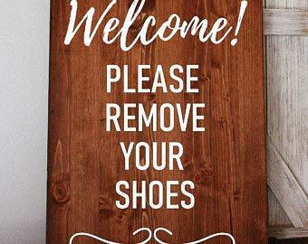 Por favor quite sus zapatos, retire los zapatos, retire sus zapatos, regalo de inauguración de la casa, regalo nuevo hogar, señal de bienvenida, señal de entrada, sin zapatos.
