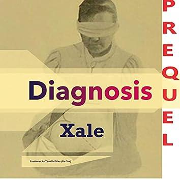 Diagnosis - Prequel