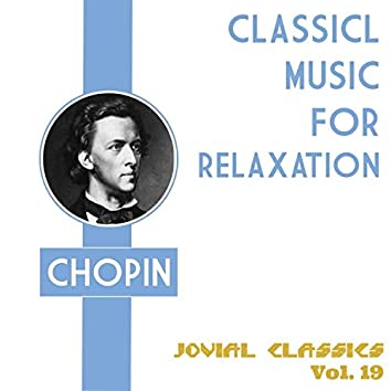 Jovial Classics, Vol. 19: Chopin
