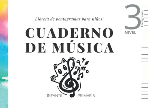 Cuaderno de música - Libreta de pentagramas- Nivel 3 Niños Infantil -...