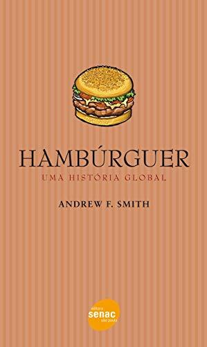 Hambúrguer: Uma história global