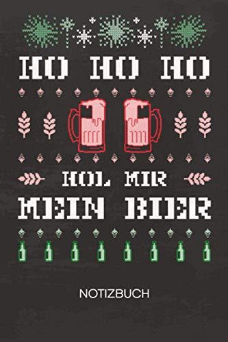 NOTIZBUCH A5 Dotted: Bierliebhaber Notizheft GEPUNKTET 120 Seiten - Ugly Christmas Notizblock Ho Ho Hol Mir Ein Bier Skizzenbuch - Weihnachtsgeschenk für Biertrinker Bierliebhaber