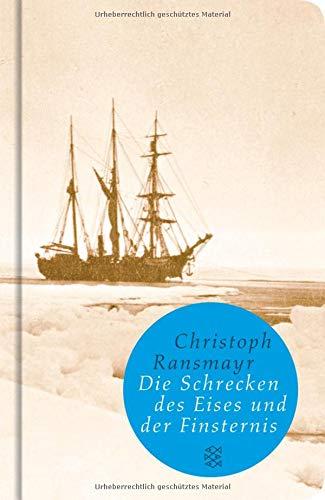 Die Schrecken des Eises und der Finsternis: Roman (Fischer Taschenbibliothek)