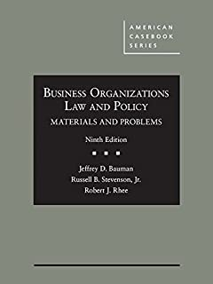 Business Organizations Law and Policy: Materials and Problems (American Casebook Series)