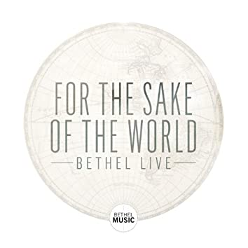 For the Sake of the World (Live) [feat. Brian Johnson]