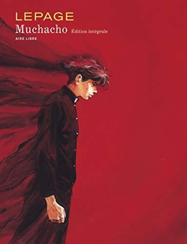 Muchacho - L'Intégrale - tome 1 - Muchacho - L'intégrale
