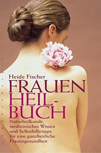 Fischer, Heide<br />Frauenheilbuch - jetzt bei Amazon bestellen