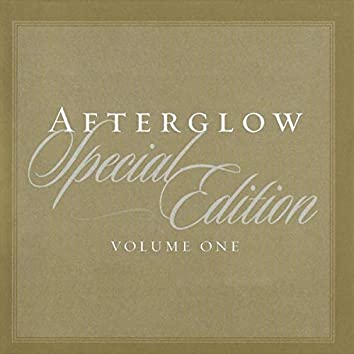 Afterglow Special Edition Volume One