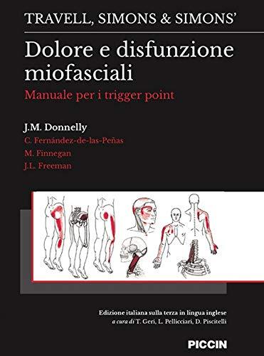 Dolore e disfunzione miofasciali. Manuale per i trigger point