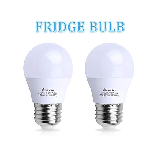 LED Refrigerator Light Bulb 4W 40Watt Equivalent, Acaxin Waterproof Frigidaire Freezer LED Light Bulb IP54, 120V E26 Daylight White 5000K 400 Lumen, Energy Saving A15 Appliance Fridge Bulbs, 2 Pack