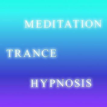 Meditation, Trance & Hypnosis