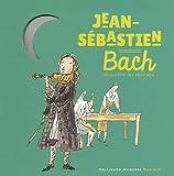 Jean-Sébastien Bach - De 6 à 10 ans