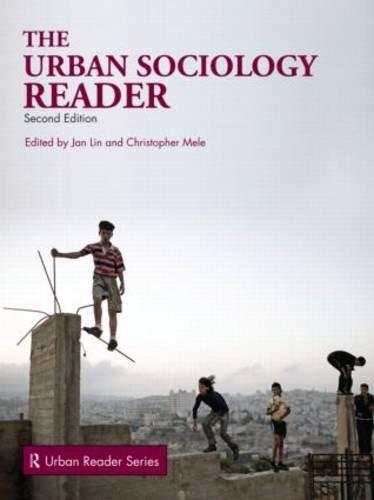 The Urban Sociology Reader (Routledge Urban Reader Series)