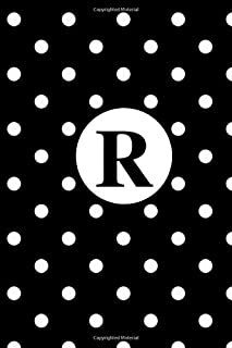 R: White Polka Dots / Monogram Initial 'R' Notebook: (6 x 9) Diary, Daily Planner 100 Lined Pages, Smooth Glossy Cover