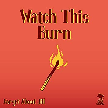Watch This Burn