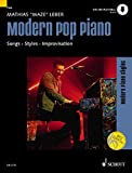 Modern Pop Piano: Songs - Styles...