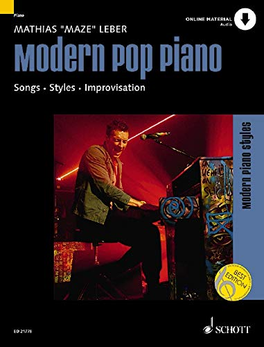 Modern Pop Piano: Songs - Styles - Improvisation. Klavier. Ausgabe mit Online-Audiodatei.