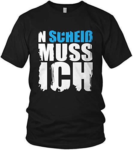 N Scheiß muss ich - Spruch, Sprüche Statement Shirt - Herren T-Shirt und Männer Tshirt, Farbe:Blau, Größe:XL