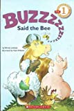 Buzz, Said the Bee (Scholastic Readers)