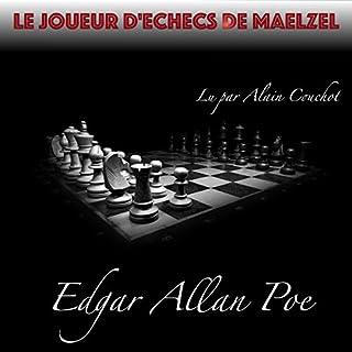 Le Joueur d'échecs de Maelzel                   Auteur(s):                                                                                                                                 Edgar Allan Poe                               Narrateur(s):                                                                                                                                 Alain Couchot                      Durée: 1 h et 9 min     Pas de évaluations     Au global 0,0