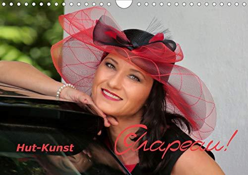 Chapeau! Hut-Kunst (Wandkalender 2021 DIN A4 quer)
