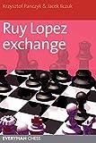 Ruy Lopez Exchange-Panczyk, Krzysztof Ilczuk, Jacek