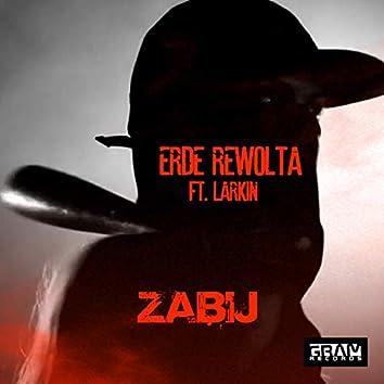 Zabij (feat. Larkin)