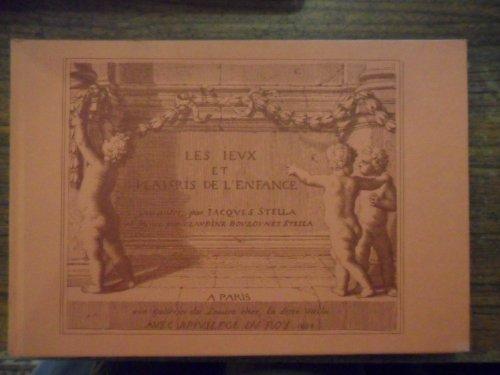Les Jeux et Plaisirs de l'Enfance. Graves par Claudine Bouzonnet-Stella. avec une Introduction de l