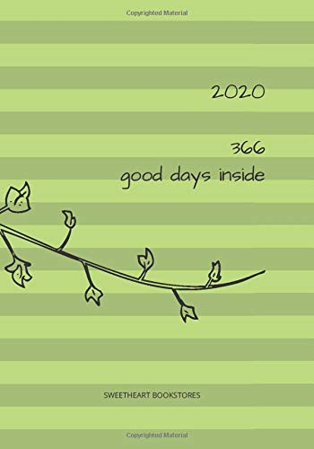 2020 - 366 Good Days Inside: Planner, Hourly, Daily And Monthly Organizer With Yearly Calendars 2020 - 2021 - 7x10 in - 416 Pages: Your Everyday ... For Business And Study, Ideal Gift. Leap Year (Sharepoint 2019 Development Best Practices)