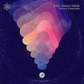 Still Small Voice