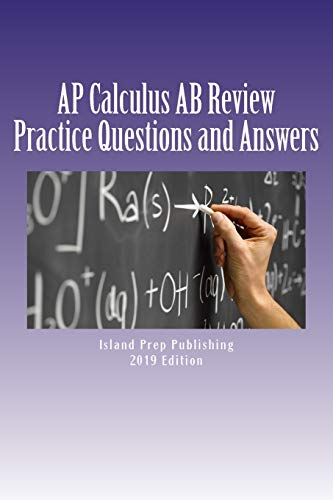 AP Calculus AB Review: Practice Questions and Answer Explanations