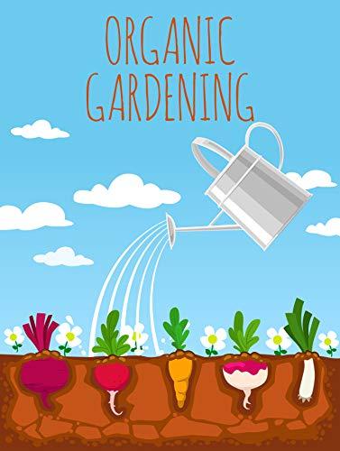 Organic Gardening (English Edition)