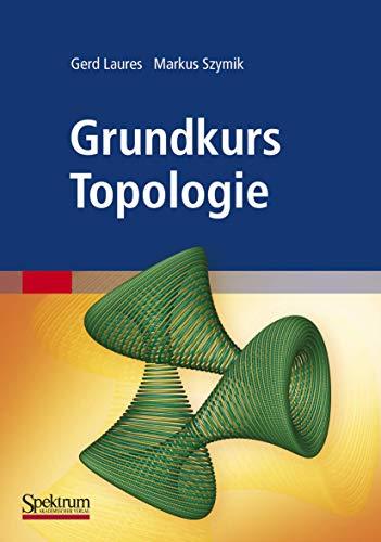 Grundkurs Topologie (German Edition)