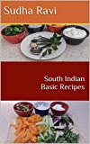 South Indian Basic Recipes (Part Book 1)