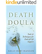 Death Doula : Tools & Techniques for End-of-Life Support