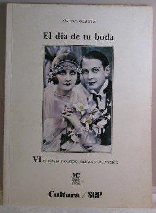 Title: El dia de tu boda Memoria y olvido imagenes de Me