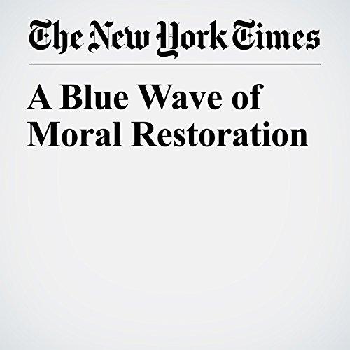 A Blue Wave of Moral Restoration audiobook cover art