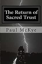 The Return of Sacred Trust: Wake up Call