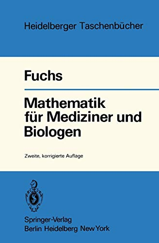 Mathematik für Mediziner und Biologen (Heidelberger Taschenbücher (54), Band 54)