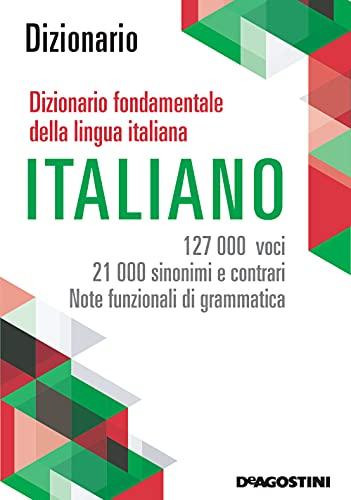 Maxi dizionario fondamentale della lingua italiana. 127.000 voci, 21.000 sinonimi e...