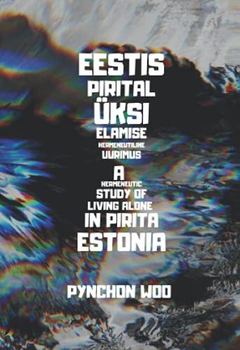 A Hermeneutic Study of Living Alone in Pirita, Estonia