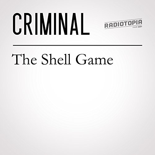 55: The Shell Game audiobook cover art
