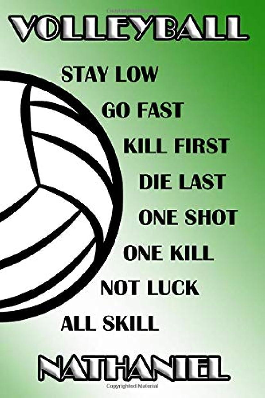 洞察力継続中より多いVolleyball Stay Low Go Fast Kill First Die Last One Shot One Kill Not Luck All Skill Nathaniel: College Ruled | Composition Book | Green and White School Colors