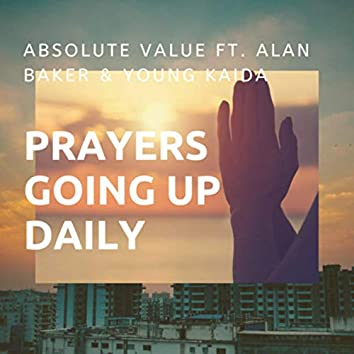 Prayers Going Up Daily