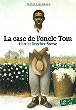 La case de l'oncle Tom de Harriet Beecher-Stowe